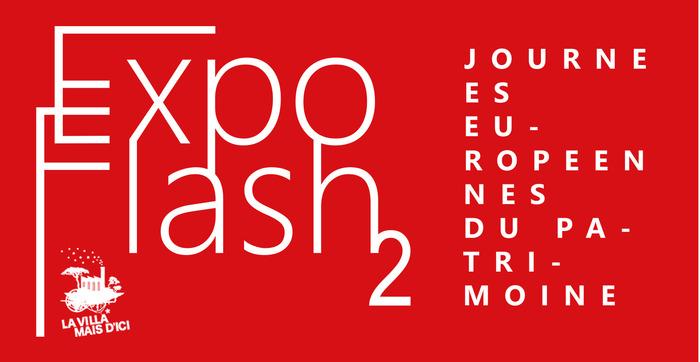 Journées du patrimoine 2017 - Expo Flash à la Villa Mais d'Ici