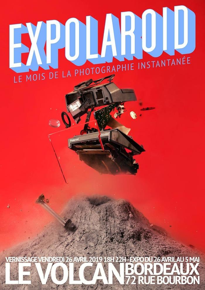 Expolaroid Bordeaux au Volcan