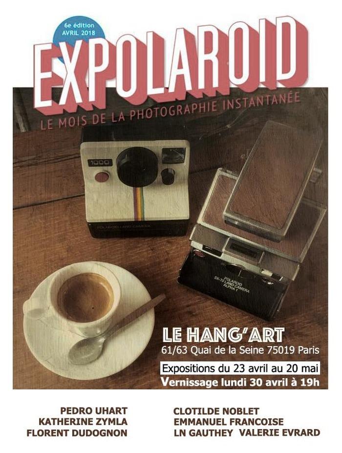 EXPOLAROID PARIS au Hang'Art