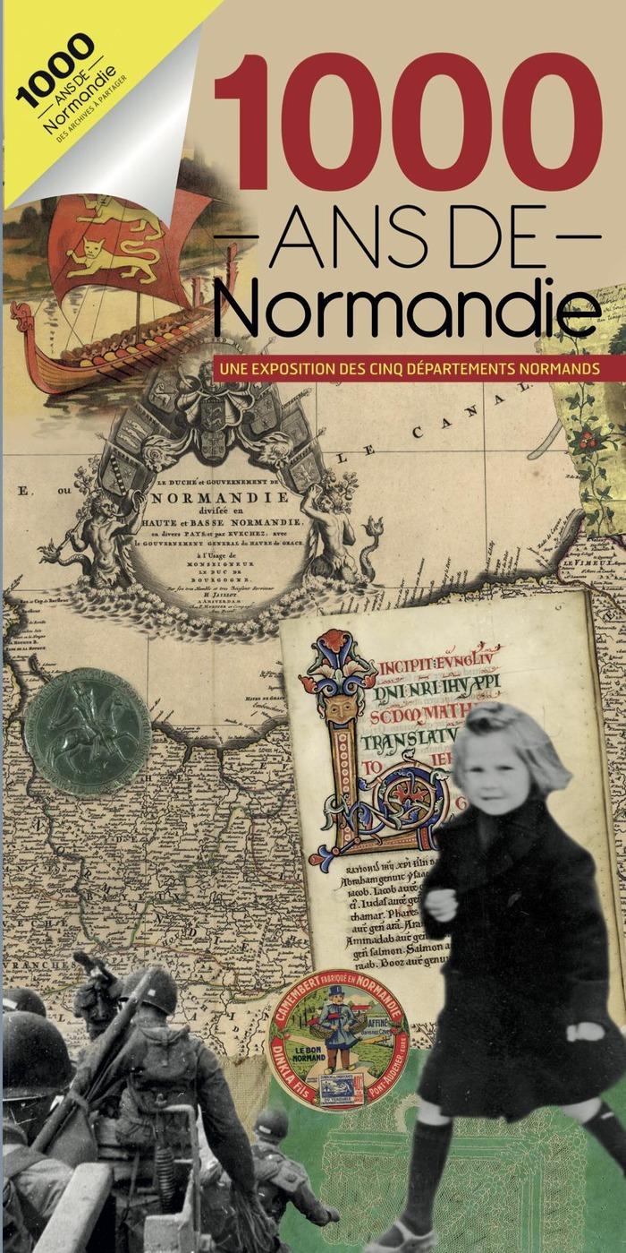 """Journées du patrimoine 2017 - Exposition """"1000 ans de Normandie"""""""
