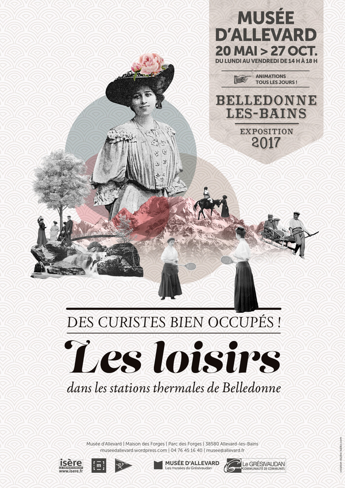 Journées du patrimoine 2017 - Exposition : Belledonne-les-Bains. Des curistes bien occupés ! Les loisirs dans les stations thermales de Belledonne.