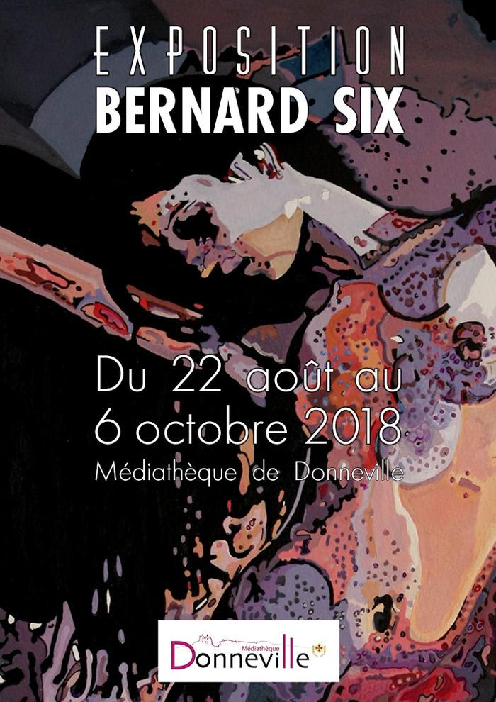 Exposition Bernard Six
