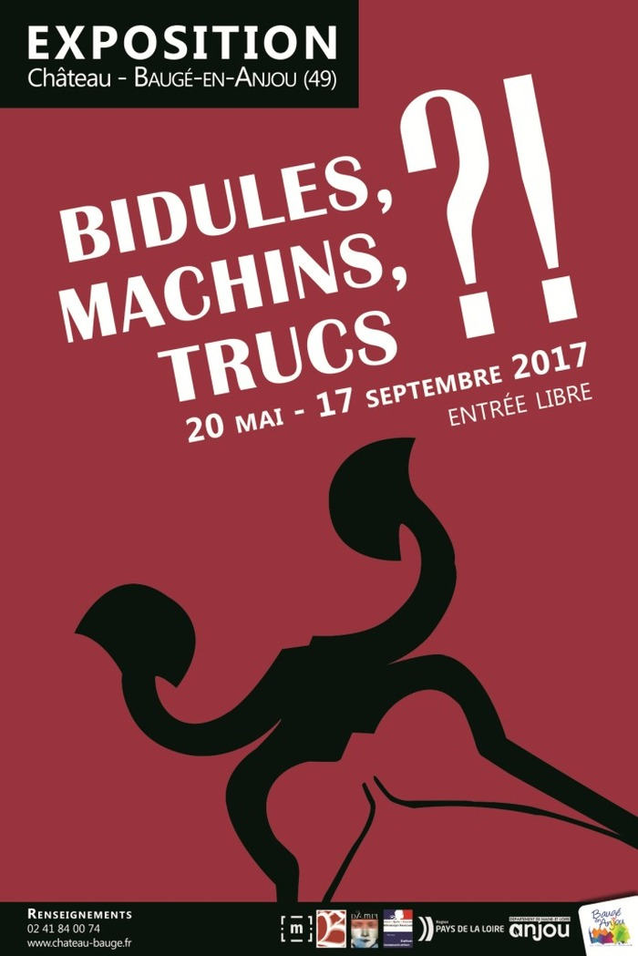 Journées du patrimoine 2017 - Exposition Bidules, Machins, Trucs au château de Baugé