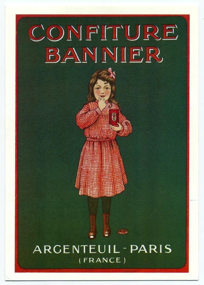 Crédits image : Publicité des confitures Bannier, collection particulière, copyright DR