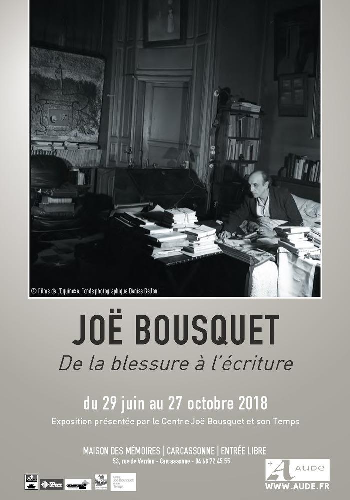 Journées du patrimoine 2018 - Exposition Joë Bousquet