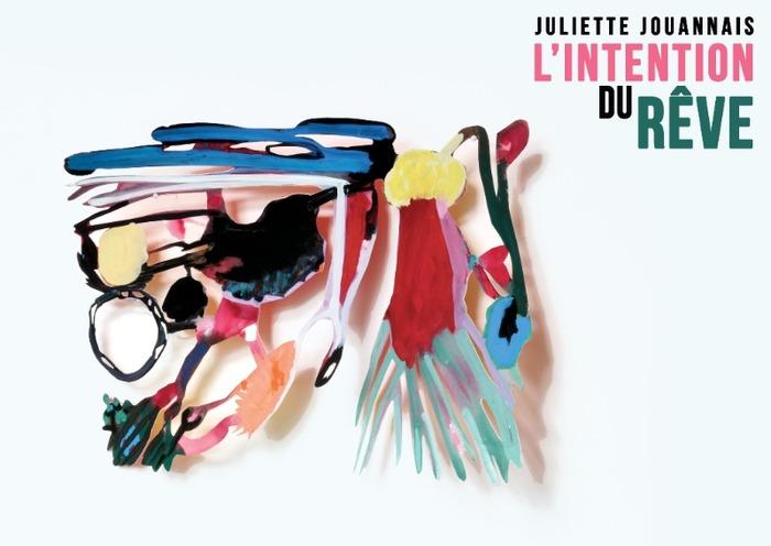 Exposition Juliette Jouannais - l'Intention du rêve chez Exit art contemporain
