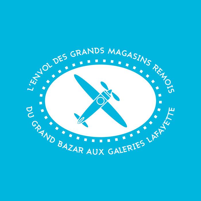 Journées du patrimoine 2018 - Exposition « L'envol des grands magasins rémois : du Grand Bazar aux Galeries Lafayette »