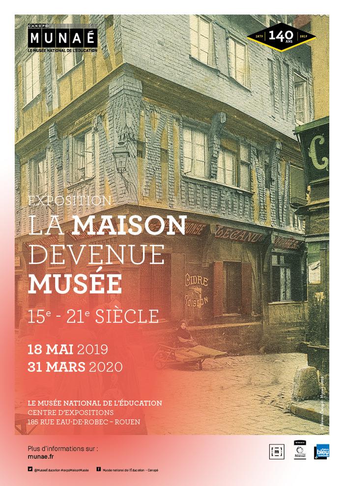 Exposition La Maison devenue Musée