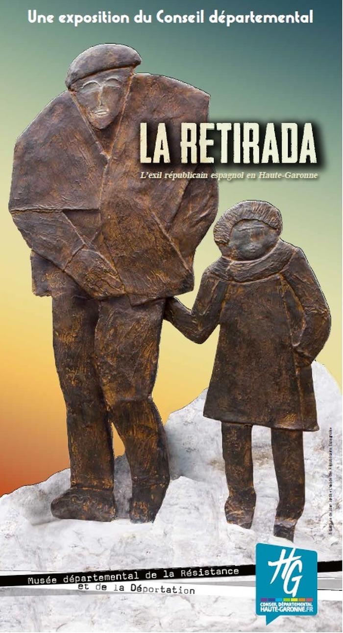 Exposition : La Retirada. L'exil républicain espagnol en Haute-Garonne.