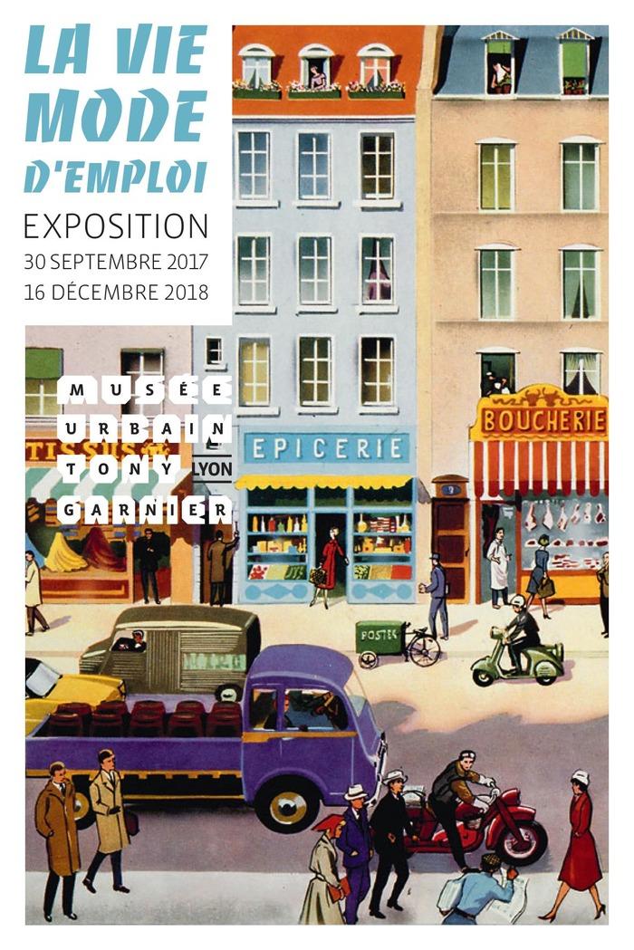 Journées du patrimoine 2018 - Exposition «La Vie mode d'emploi».