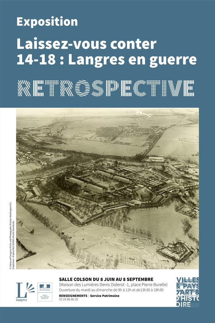 Exposition Laissez-vous conter 14-18 : Langres en guerre - Retrospective