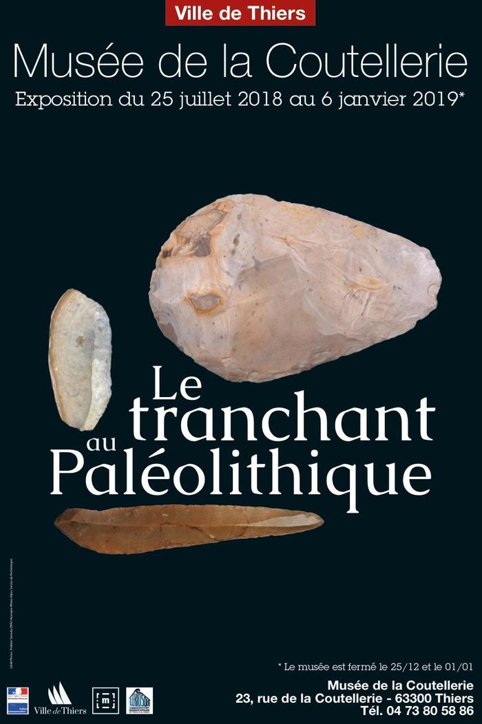 Journées du patrimoine 2018 - Exposition Le tranchant au Paléolithique