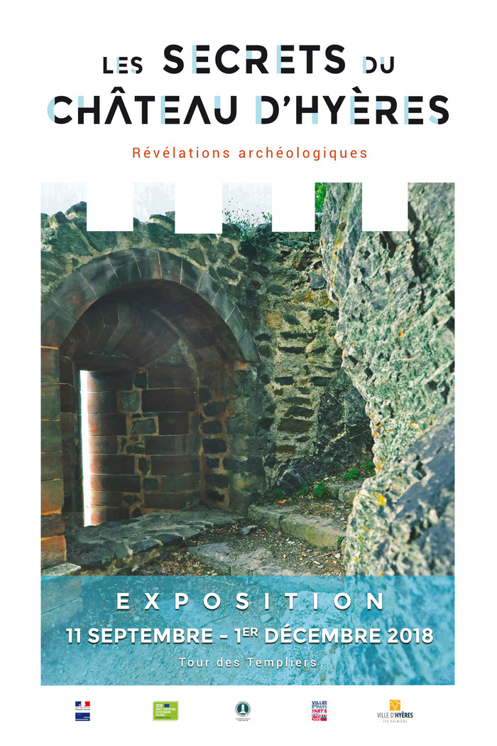 Journées du patrimoine 2018 - Exposition - Les secrets du château d'Hyères. Révélations archéologiques