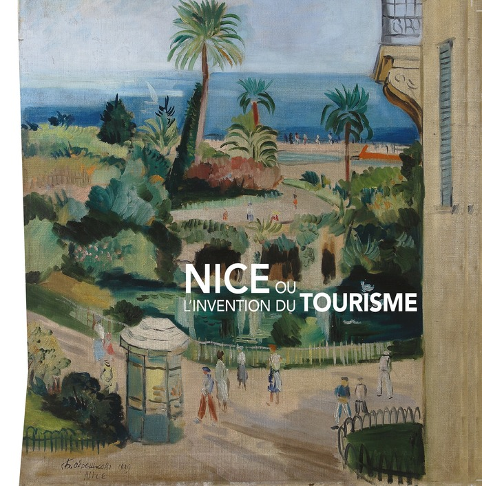 Journées du patrimoine 2018 - Exposition « Nice ou l'invention du tourisme »