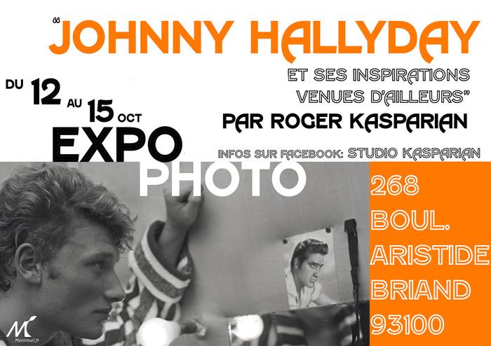 Exposition photo argentique « Johnny et ses influences venues d'ailleurs » par Roger Kasparian