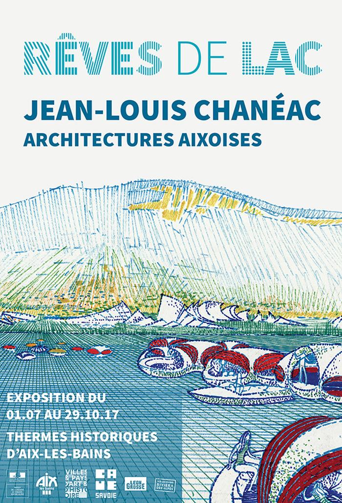 """EXPOSITION """"Rêves de lac Jean-Louis Chanéac, architectures aixoises"""" - AIX LES …"""