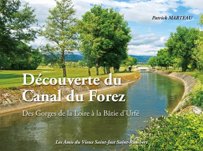 Journées du patrimoine 2018 - Exposition sur le canal du Forez et sur la verrerie de Saint-Just.