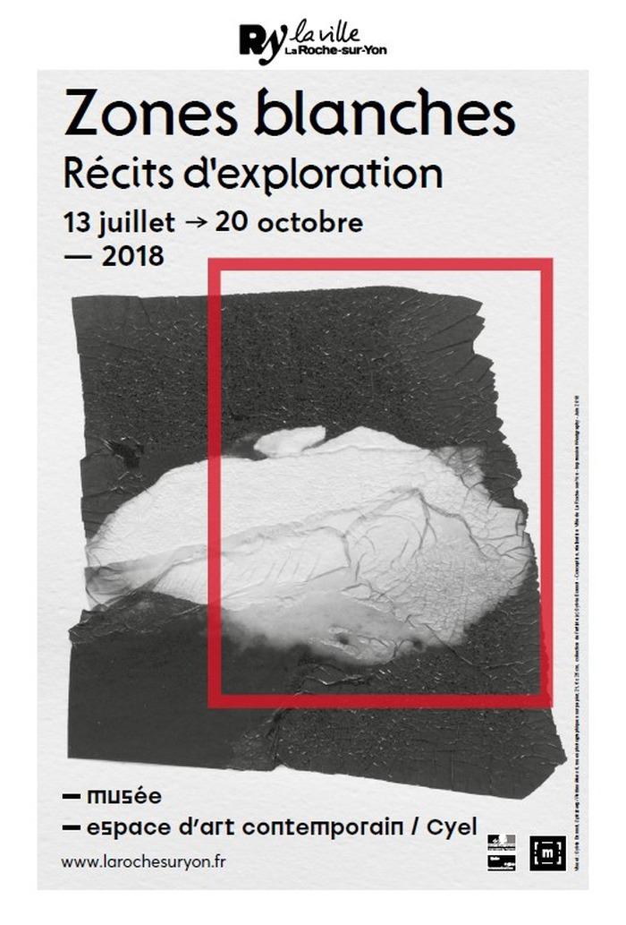 Journées du patrimoine 2018 - Exposition Zones blanches. Récits d'exploration