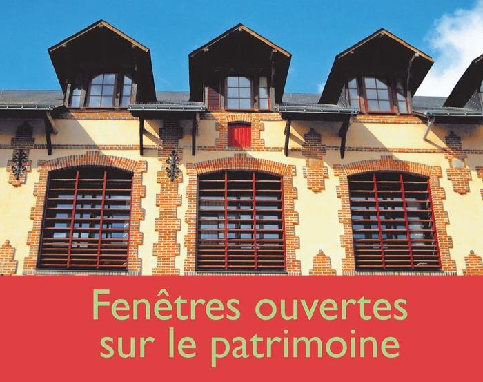 Journées du patrimoine 2018 - « Fenêtres ouvertes sur le patrimoine » création 2012