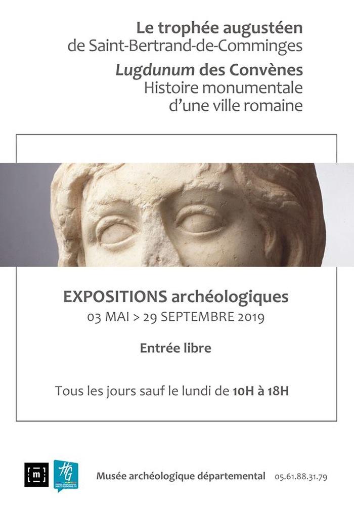 Expositions archéologiques : Lugdunum des Convènes et le trophée augustéen