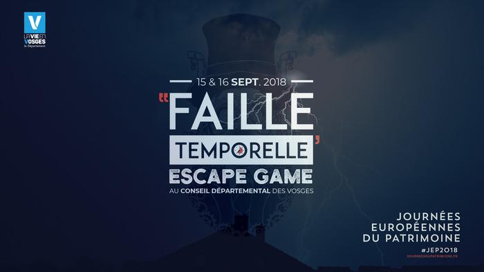 Journées du patrimoine 2018 - Faille Temporelle, escape game au conseil départemental des Vosges
