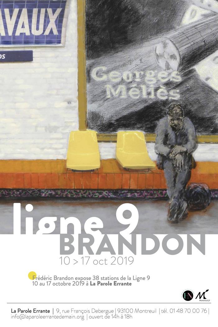 Fédérice Brandon exposent 38 stations de la Ligne 9