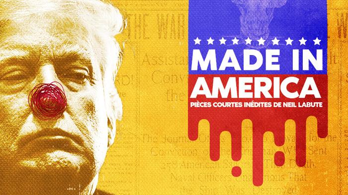 FESTIVAL COURT AU THEATRE #6 / Made in America, pièces courtes inédites de Neil La Bute season 2