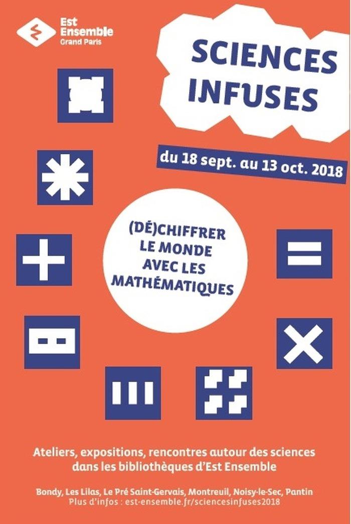 Les mathématiques à l'honneur de votre festival Sciences Infuses