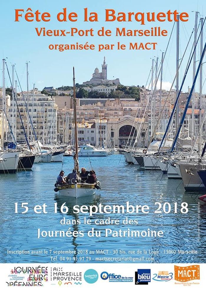 Journées du patrimoine 2018 - Fête de la Barquette hommage aux bateaux traditionnels de la rade de Marseille dans un écrin culturel traditionnel provençal