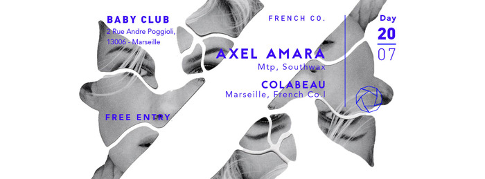 French Co. w/ AMARA (Southwax, Mtp) + Colabeau