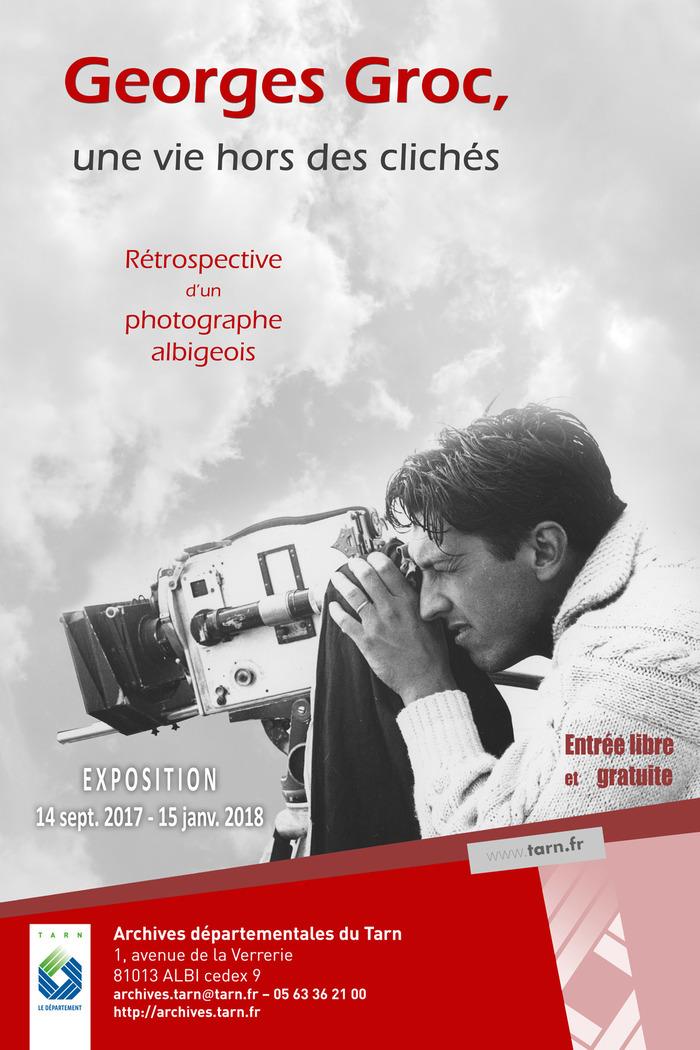 Journées du patrimoine 2017 - Georges Groc, une vie hors des clichés : rétrospective d'un photographe albigeois