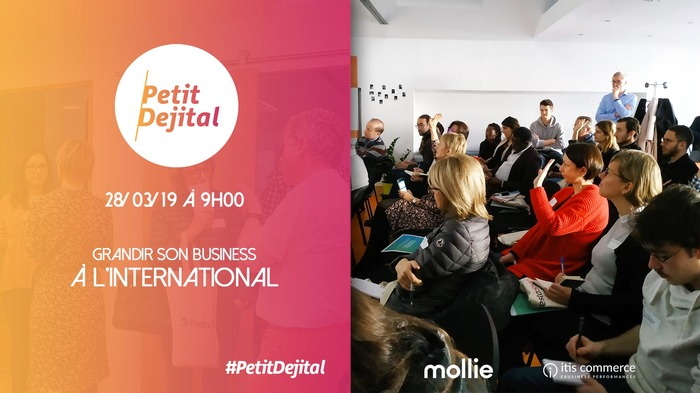 Grandir son E-Commerce à l'International ? | #PetitDejital 14