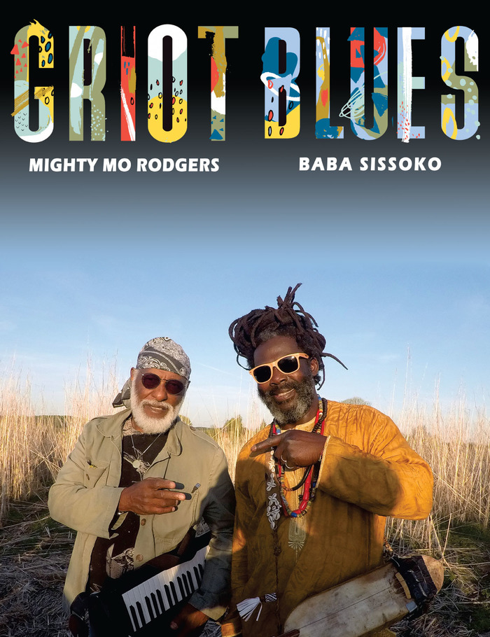 Griot Blues : Mighty Mo Rodgers & Baba Sissoko