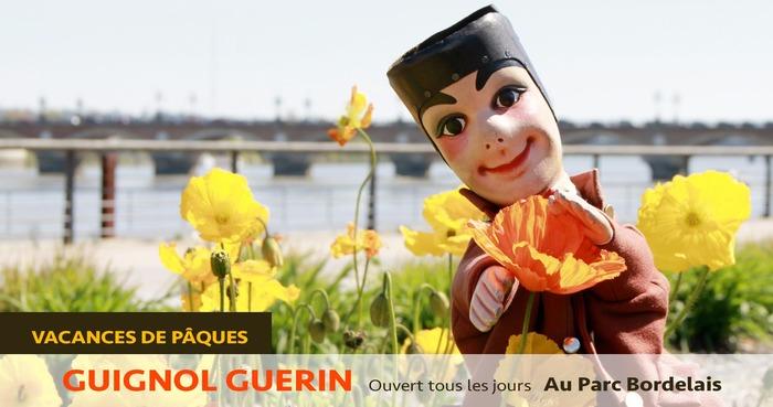 GUIGNOL GUERIN au Parc Bordelais, Vacances de Pâques
