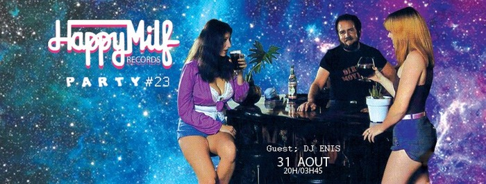 Happy Milf Records Party #23 / DJ ENIS