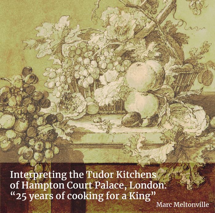 "Interpreting the Tudor Kitchens of Hampton Court Palace, London. ""25 ..."