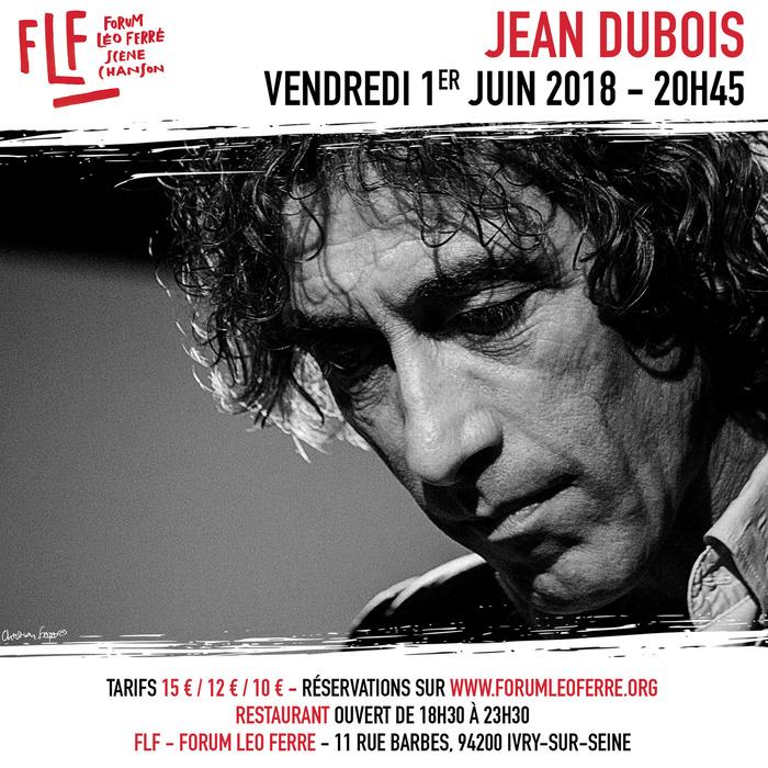 Jean Dubois au FLF - Forum Léo Ferré