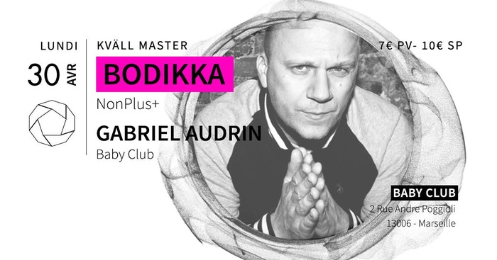 Kväll Master w/ Boddika + Gabriel Audrin