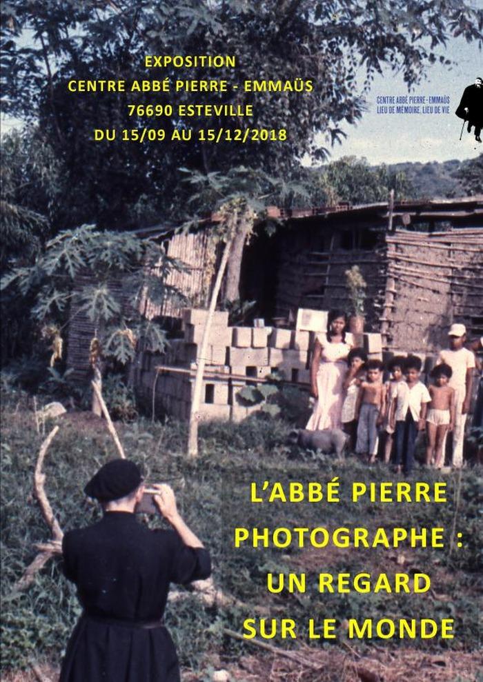 L'abbé Pierre photographe, un regard sur le monde