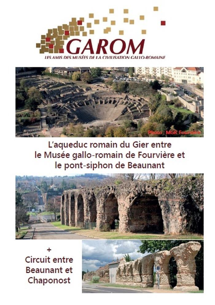 Journées du patrimoine 2018 - L'aqueduc romain du Gier entre Lugdunum musée et théâtre romains et la maison de l'aqueduc de Beaunant.