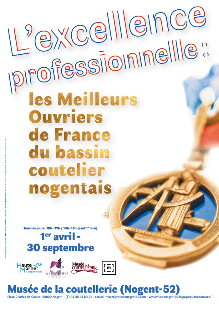 L'excellence professionnelle : les Meilleurs Ouvriers de France du bassin coutelier nogentais