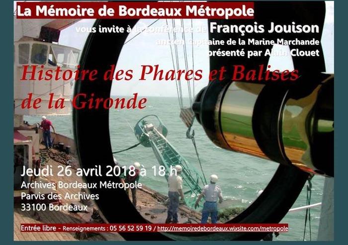 L'histoire des phares et balises de la Gironde