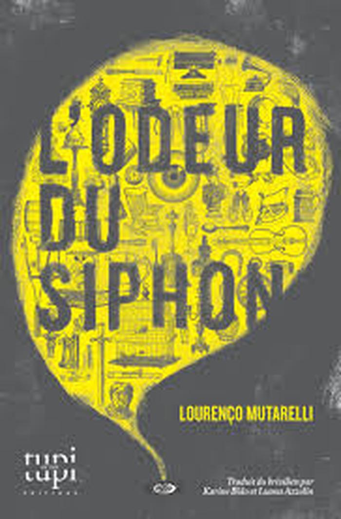 Journées du patrimoine 2017 - L'odeur du siphon de Lourenço Mutarelli - Igor Huillet & Éditions Tupi or not tupi