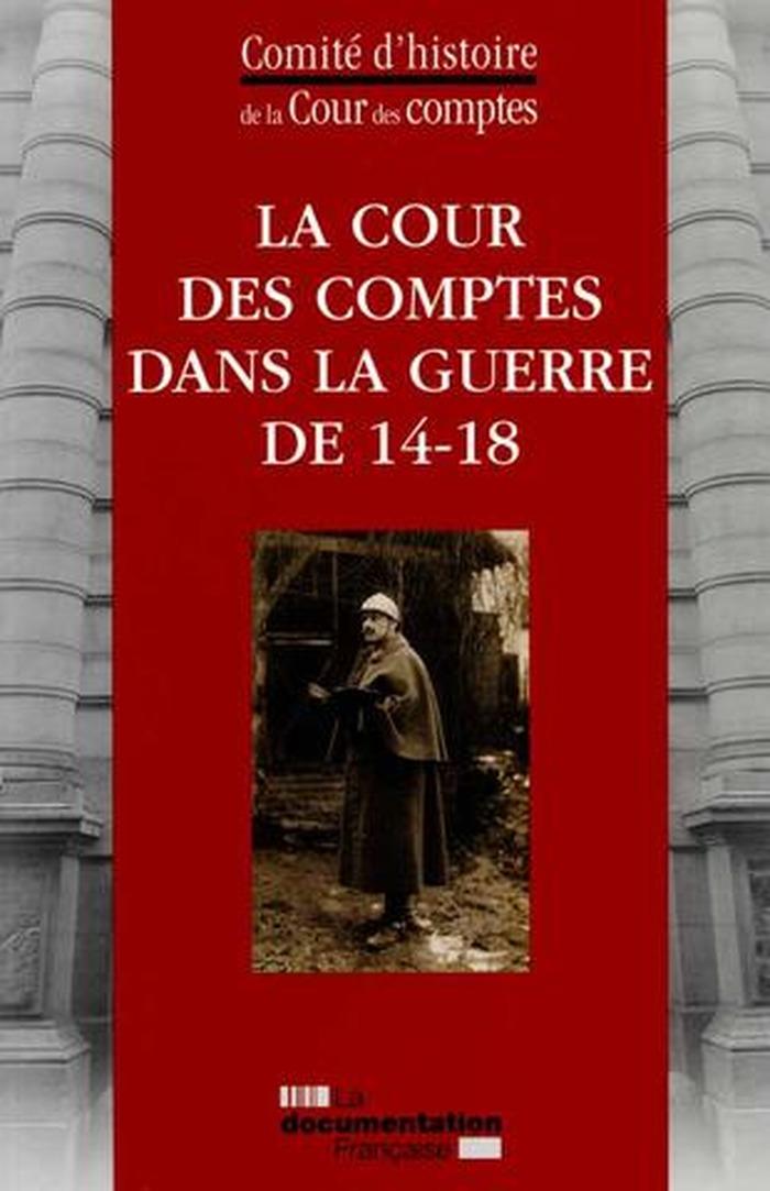 Journées du patrimoine 2017 - La Cour des comptes dans la guerre de 1914-1918