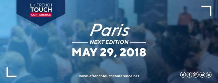 La French Touch Conference Paris - 2ème édition