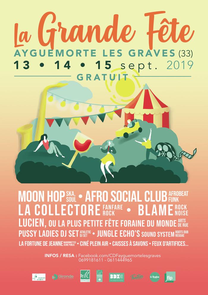La Grande Fête ! Gratuit, 13-14-15 Sept 2019, Ayguemorte les Graves