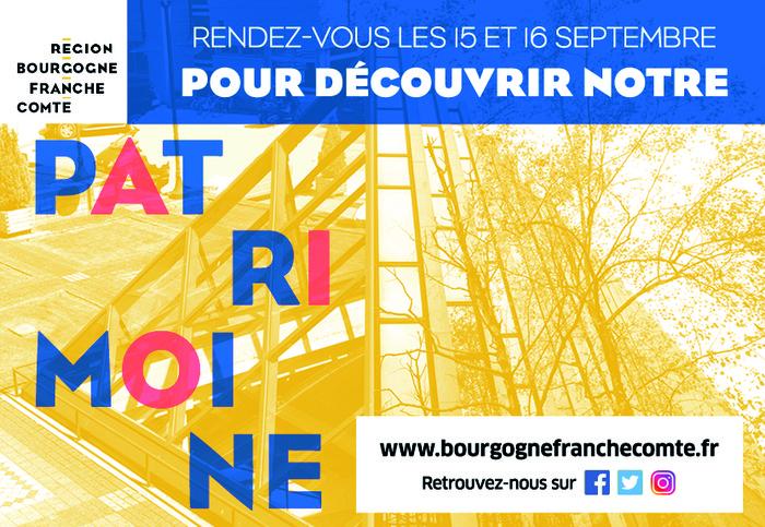 Journées du patrimoine 2018 - La Région Bourgogne-Franche-Comté ouvre ses portes pour faire découvrir ses différents sites les 15 et 16 septembre.
