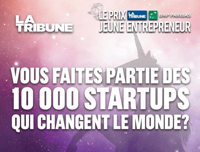 LA TRIBUNE - Appel à candidatures - 10 000 Startups pour changer le monde