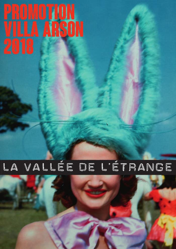 Journées du patrimoine 2018 - La Vallée de l'étrange / Promotion Villa Arson 2018