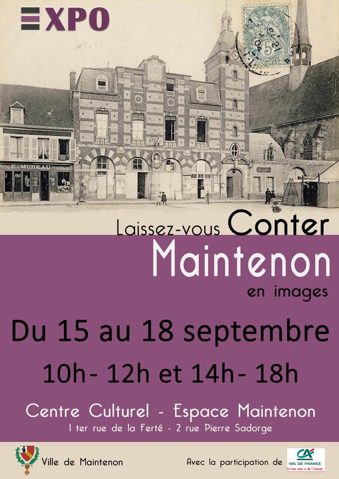 Journées du patrimoine 2017 - Laissez-vous conter Maintenon en images...